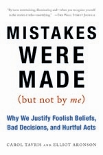 Picture of book cover of Mistakes Were Made (but not by me) by Carol Tavris and Elliot Aronson